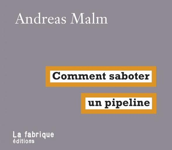 Terra ignota comment saboter un pipeline